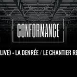 Warm up Conformance party @ Le Chantier 06.11.15