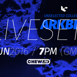 UNSELECTED COLLECTIVE | ARKBBE LIVE SET | 16062016