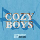 F*ck Cozy Boys - HYPEBEAST Mix by Cozy Boys