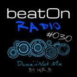 mr.B - beatOn Radio #030 - Dance'n'Not Mix
