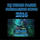 House Passion SUBMARINE SONG DJJ Denis Paris 2016