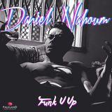 Daniel Nahoum - Funk U Up