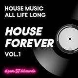 House Forever vol. 1