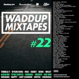 Waddup sound 22 - dancehall / UK / afrobeatz