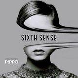 SIXTH SENSE [mixed & selected by P!PPO]