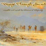 "Deep House - ""Voyage Through Sound"""