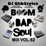 DJ GlibStylez - Boom Bap Soul Mix Vol.62 (Chilled Hip Hop Soul & Lo-Fi Beats)