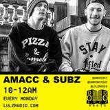 AMACC & SUBZ SHOW | 001 | 7.12.15 | @LVLZRADIO