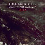 Roel Funcken - Foel Runcken's Waistbend Fall Mix