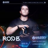 Rod B. Live at Ultra Music festival 2016