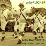 May Bank Holiday Special Part ONE (Dancing)