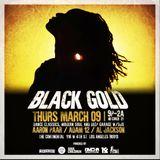 Live @ Black Gold 3/9/17  Part 1 DJ Al Jackson & DJ Aaron Paar