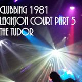 Clubbing 1981 Leighton Court , Downstairs in the Tudor.