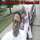 Joseph James Hall - JJ's ~ DJ Suspence Mix