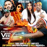 THE VIBE PARTY MIX - DJ ROB E ROB