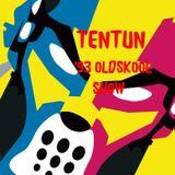 TENTUN-KOOL LONDON (01-05-17) 93 OLDSKOOL  SHOW