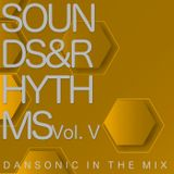 "DanSonic_in_the_Mix_""Sounds&Rhythms_Vol.V"""