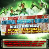 Animal Instinct Riddim Mix By Mr Mentally (Jan 2013) Dancehall