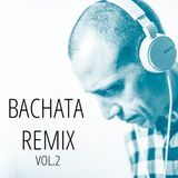 Bachata Remix Vol.2