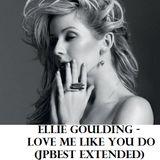 Ellie Goulding - Love Me Like You Do (JPBest Extended)
