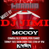 TURNUP TUES MIX DJ JIMI M. CUMBIA-OLSKOO RAP-RnB-CUMBIA-POP-JAN.3.2017