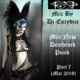 Mix New Deathrock, Punk (Part 7) Mai 2019 By Dj-Eurydice