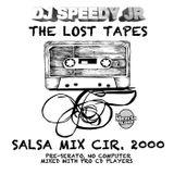 The Lost Mixtape Series Vol.1 Salsa Mix Cir. 2000