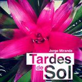 Jorge Miranda - Tardes de Sol (Cloudcast 021)