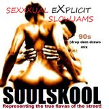 SEXXXUAL'Explicit' SLOW JAMS (drop dem draws mix). *WARNING: contains explicit content