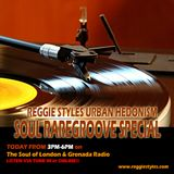 Reggie Styles Soul Raregroove Special - The Soul of London & Grenada Radio (17/10/2016)