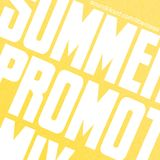 Promotional Mix, Summer 2010