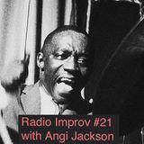 Radio Improv with Angi Jackson Episode #21