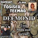 Tõsised teemad 5.osa - DEEMONID 2