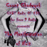 COUNT CHADWYCK - CXB7 Radio #430 The Manifestation of Nuit