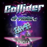 Collider #3 LIVE at the Atlanta Eagle
