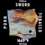 Perila Special with Porn Sword Tobacco