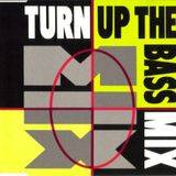 Turn Up The Bass The Mix