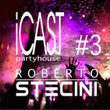 iCAST#3 (Party House)