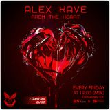 ALEX KAVE ♥ FROM THE HEART @ EPISODE #010 [+++ Guest Mix with DJ SD]
