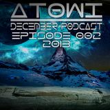 Atowi - Holy House 002 December Live Mix