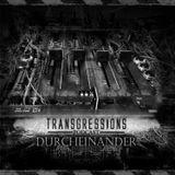 Transgressions Podcast 024-Durcheinander