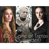 Episódio 6: Game of Tretas (feat. Outlander!)