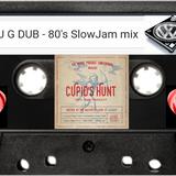 DJ G-GUB 80's Slow Jam - Valentines Day Mix