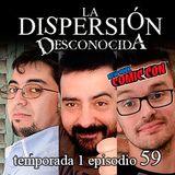 La Dispersión Desconocida programa 59