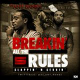 Breakin All The Rules 5