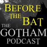 Before the Bat: Mad City: Burn the Witch (Gotham S3E2)