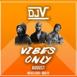 Vibes Only August (Hip Hop RnB 2019)