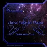 Mane Festival Theme III (Original Mix)