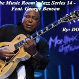The Music Room's Jazz Series 14 - Feat. George Benson (Instrumentals) (By: DOC 09.05.11)