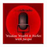Dedicated Determination Defies Desperation: Wisdom Wealth & Riches with Jacqui